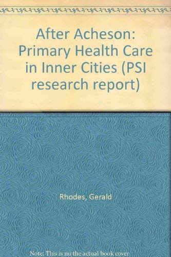 Primary Health Care in the Inner Cities after Acheson: Rhodes, Gerald; Prashar, Usha; Young, Ken