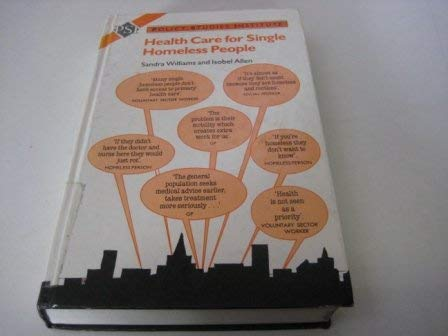 Health Care for Single Homeless People: Williams, Sandra; Allen, Isobel