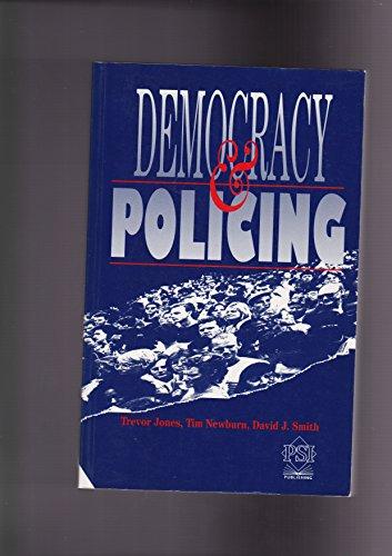 Democracy and Policing: Jones, Trevor; Newburn,