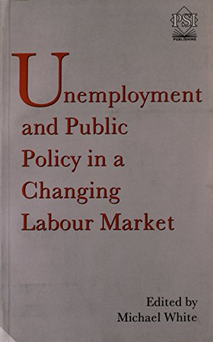 9780853746393: Unemployment and Public Policy in a Changing Labour Market