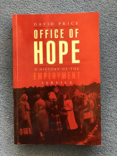 9780853747710: Office of Hope: A History of the Employment Service