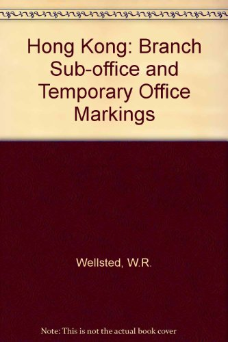 9780853770077: Hong Kong: Branch Sub-office and Temporary Office Markings