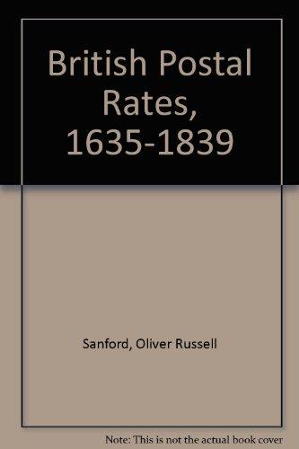 9780853770213: British Postal Rates, 1635-1839