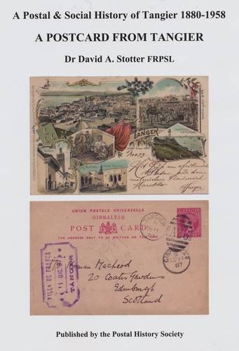 9780853770343: A Postcard from Tangier: A Postal and Social History of Tangier 1880-1958