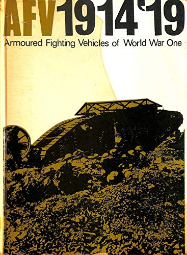 9780853830009: Armoured Fighting Vehicles of the World: A.F.V.'s of World War One v. 1