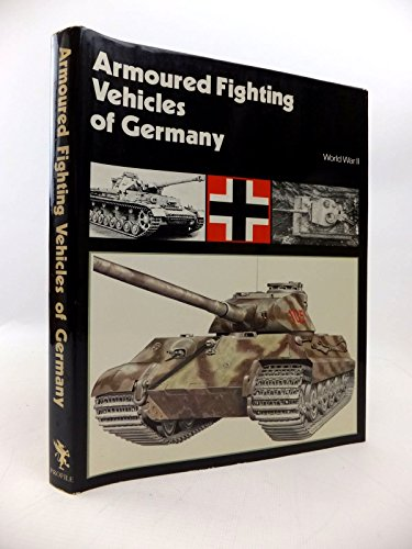 Armoured Fighting Vehicles of the World, Vol. 5: German AFVs of World War II