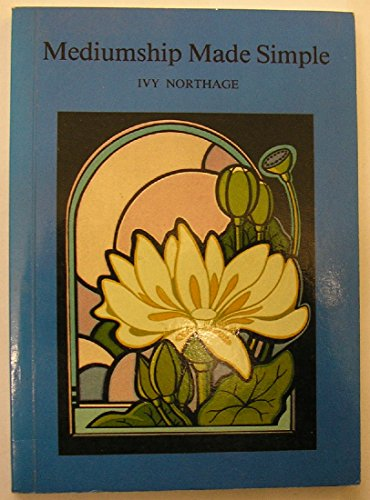 MEDIUMSHIP MADE SIMPLE: Northage, Ivy