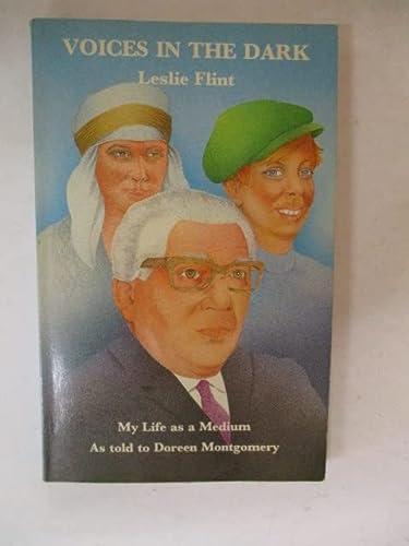 Voices in the Dark: Leslie Flint