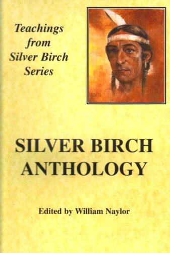 Silver Birch Anthology: Naylor, W.M.