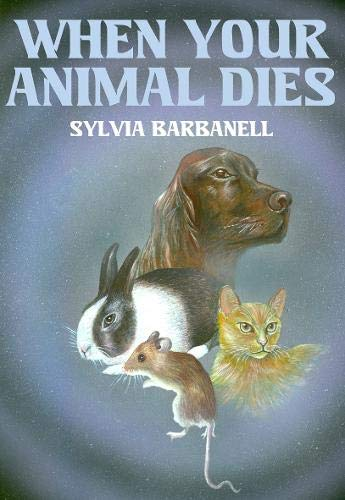 9780853841111: When Your Animal Dies