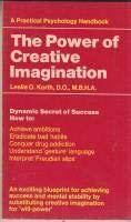 9780853850137: Power of Creative Imagination: Dynamic Secret of Success (Practical Psychological Handbooks)