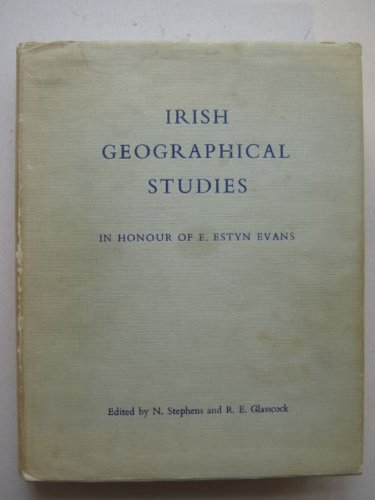 Irish geographical studies in honour of E.: N. / R.E.