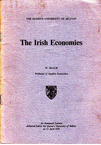 The Irish Economies: Black, William