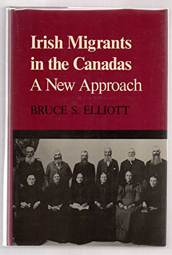 9780853892977: Irish Migrants in the Canadas: A New Approach