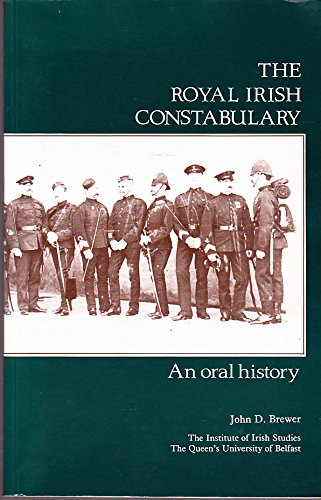 9780853893400: Royal Irish Constabulary: An Oral History