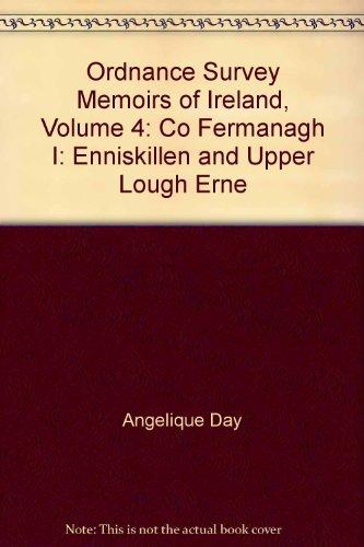 9780853893592: Ordnance Survey Memoirs of Ireland, Volume 4: Co Fermanagh I: Enniskillen and Upper Lough Erne