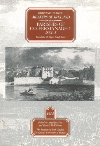 9780853893608: Ordnance Survey Memoirs of Ireland, Volume 4: Parishes of Co. Fermanagh 1, 1834-5, Enniskillen & Upper Lough Erne (v. 4)