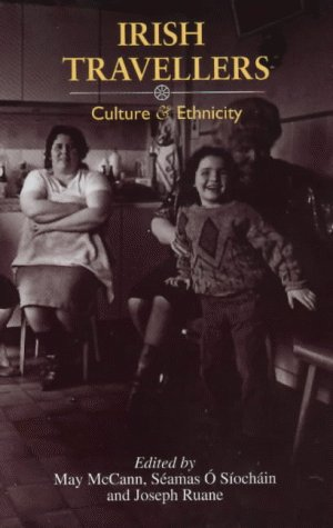 9780853894933: Irish Travellers: Culture and Ethnicity