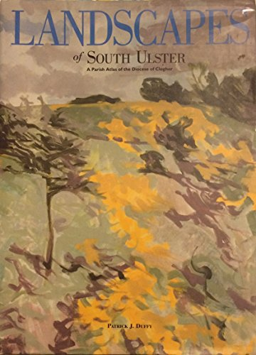 9780853895008: Landscapes of South Ulster: Parish Atlas of the Diocese of Clogher