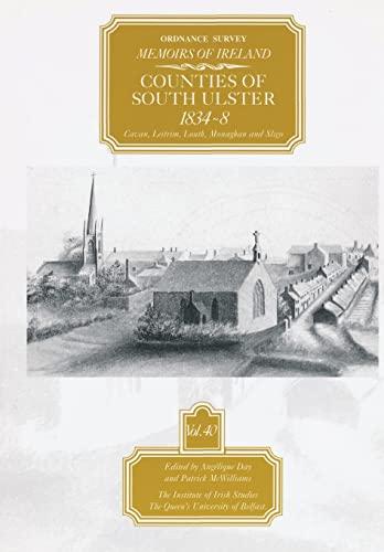 9780853896616: Ordnance Survey Memoirs of Ireland: Vol. 40: Counties of South Ulster: 1834-8 (The Ordnance Survey Memoirs of Ireland 1830-1840)