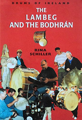 9780853897972: The Lambeg and the Bodhran: Drums of Ireland