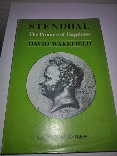 Stendhal: The promise of happiness: David Wakefield