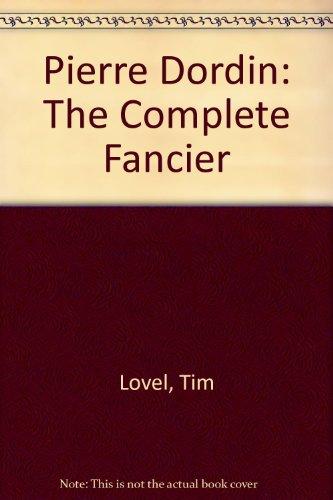 9780853900290: Pierre Dordin: The Complete Fancier