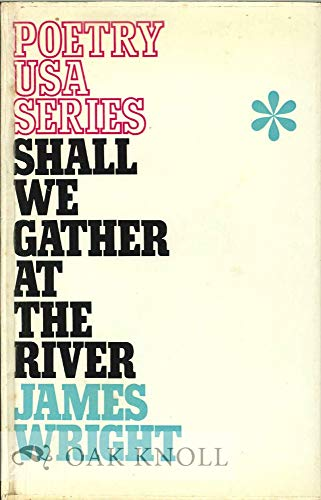 9780853910312: Shall We Gather at the River? (Poetry U.S.A.)