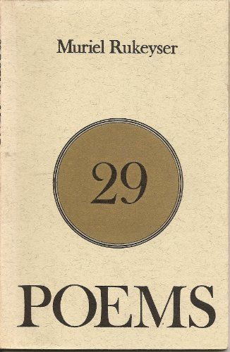 29 POEMS: Rukeyser, Muriel