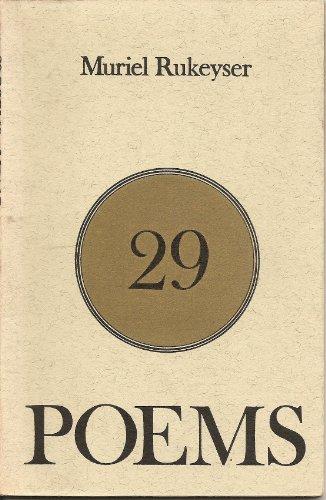 29 Poems: Rukeyser, Muriel