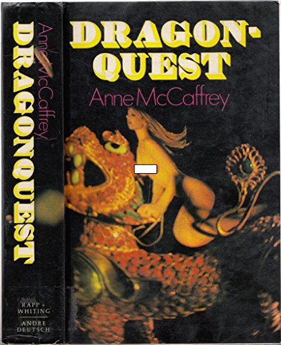 Dragonquest, Being the Further Adventures of the: McCaffrey, Anne