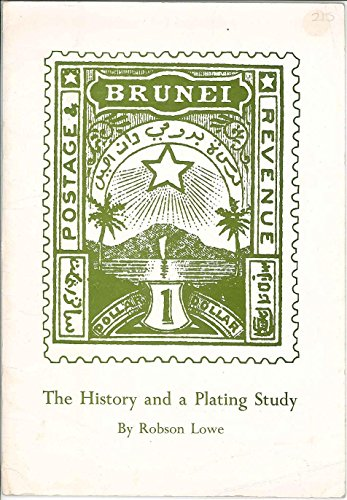 9780853970392: Brunei 1895 Star and Crescent Issue: A History and a Plating Study