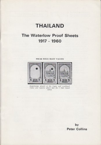9780853972396: Thailand: The Waterlow proof sheets 1917-1960