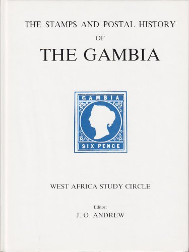 9780853974161: Stamps and Postal History of the Gambia