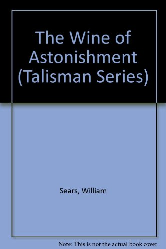 9780853980094: The Wine of Astonishment