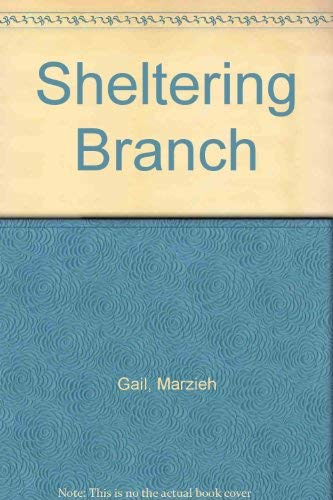 The Sheltering Branch: Gail, Marzieh