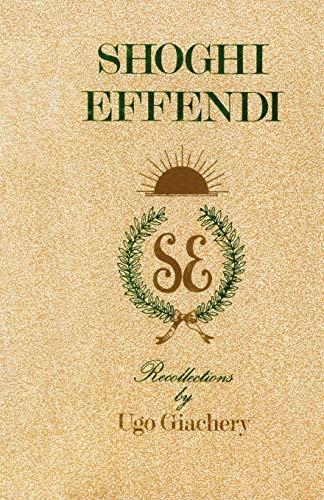 9780853980513: Shoghi Effendi, Recollections