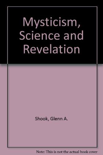 9780853980537: Mysticism, Science and Revelation