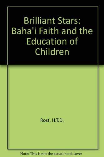 9780853980827: The brilliant stars : the Bahá'í faith and the education of children