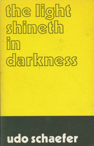 Light Shineth In Darkness Five Studies I (0853980918) by Schaefer, Udo