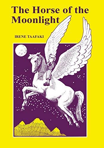 The Horse of the Moonlight: Taafaki, Irene