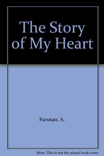 9780853981145: The Story of My Heart