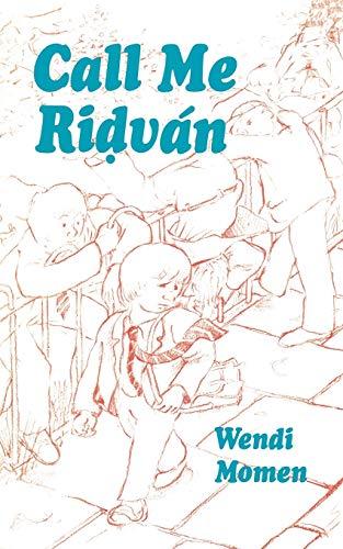 9780853981244: Call Me Ridvan