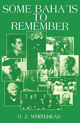 Some Bahá'ís to Remember: Whitehead, O Z