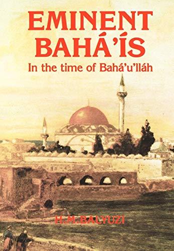 9780853981510: Eminent Bahá'ís in the Time of Bahá'u'lláh