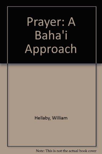 9780853982128: Prayer : a Bahá'í approach