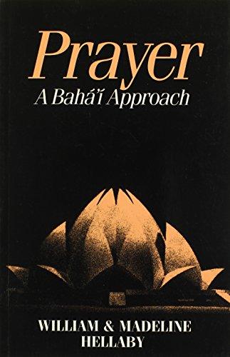 9780853982135: Prayer: A Baha'i Approach