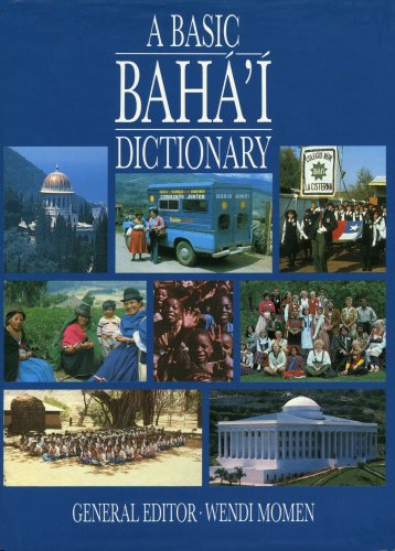 A Basic Baha'I Dictionary: Wendi Momen