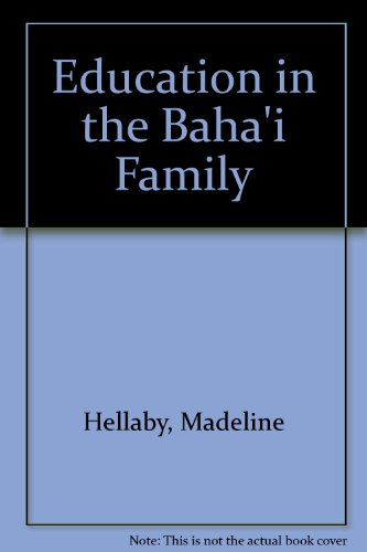 EDUCATION IN THE BAHA'I FAMILY: Hellaby, Madeline