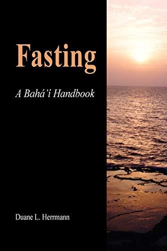 9780853982807: Fasting; A Baha'i Handbook